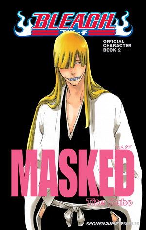 Attractive Bleach MASKED: Official Character Book 2